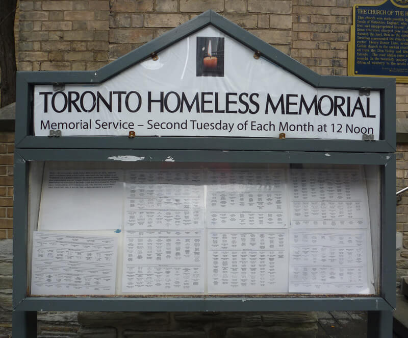 We are the hosts of the Toronto Homeless Memorial.