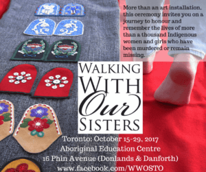 Walking With Our Sisters @ Aboriginal Education Centre | Toronto | Ontario | Canada