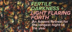 Fertile Darkness + Light Flaring Forth @ Holy Trinity