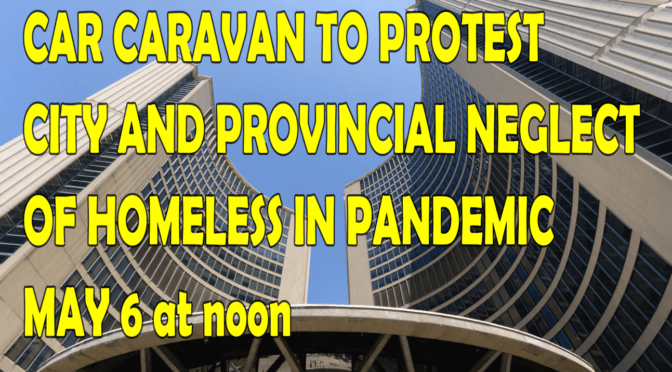 Car caravan to protest city and provincial neglect of homeless in pandemic